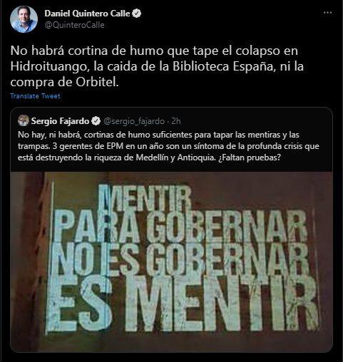 Réplica del alcalde de Medellín Daniel Quintero a las palabras del exgobernador Sergio Fajardo