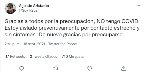 Agustín Radagast contó en sus redes sociales que debe guardar aislamiento por contacto estrecho (Twitter)